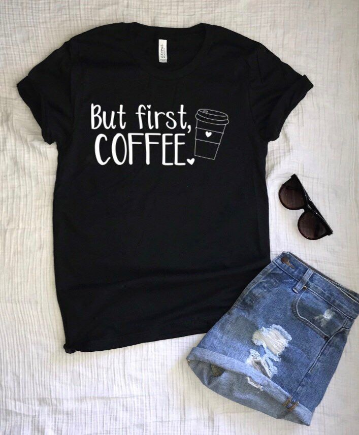 Excited to share this item from my #etsy shop: But first coffee, Coffee shirt, W...