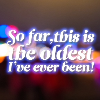 So far, this is the oldest I've ever been! Happy Bday to me 26 rocks!!! #quotes ...