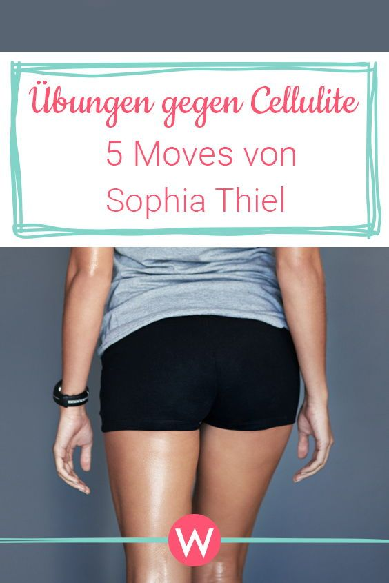 These 5 anti cellulite exercises by Sophia Thiel are super effective. #cellulit ...