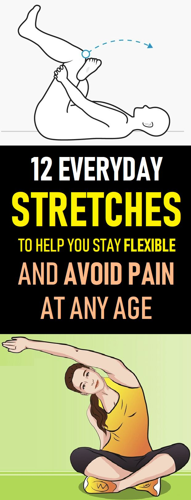 12 Everyday Stretches to Help You Stay Flexible and Avoid Pain at Any Age These ...