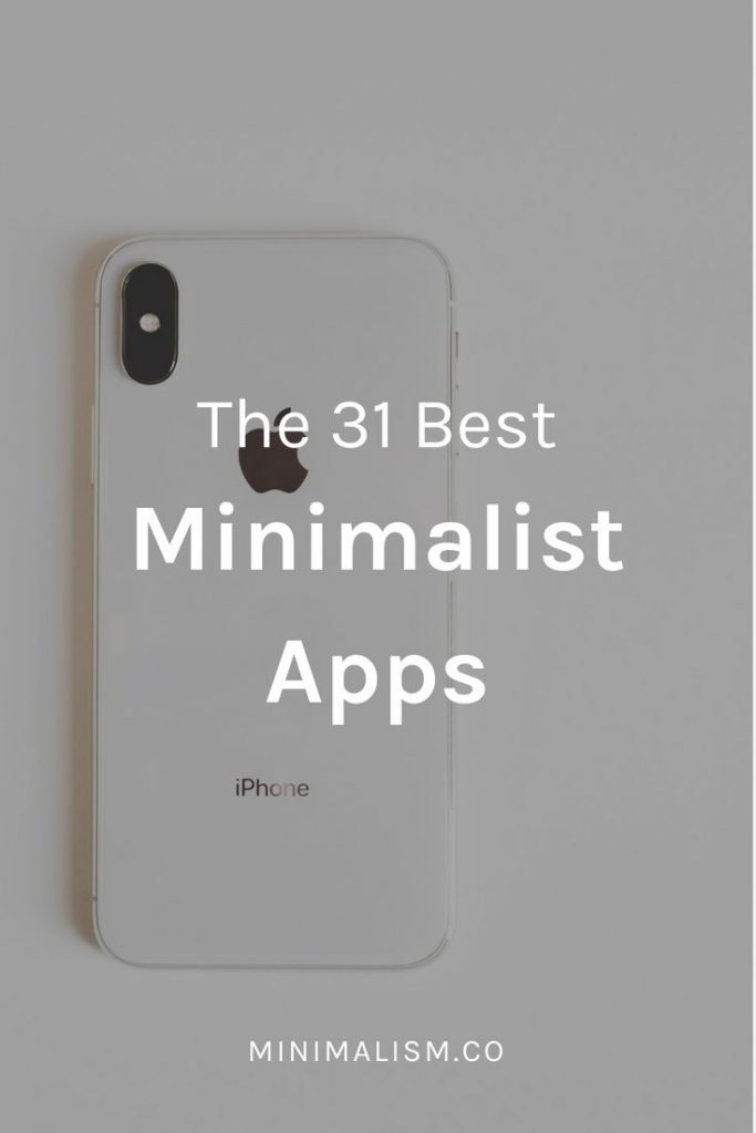 65 minimalist apps to simplify your life There are so many ways to simplify your...