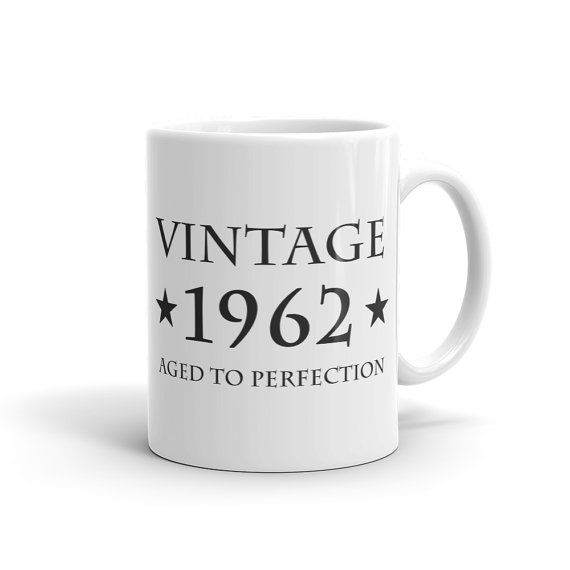 56th Birthday Gift Vintage 1962 Mug Gift for 56th Birthday 56 Years Old Mug Turn...