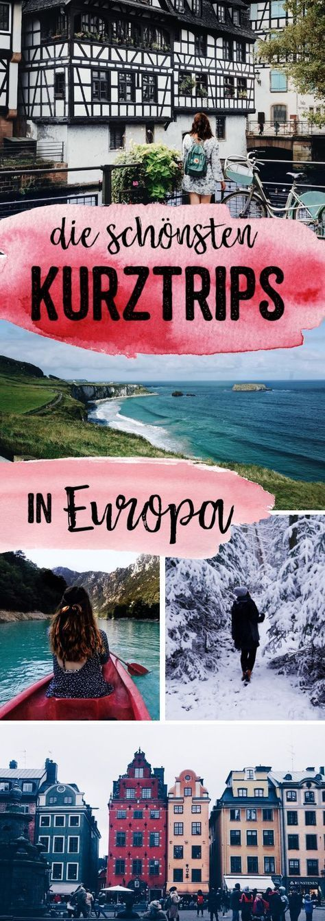 The most beautiful short trips in Europe | great places for small breaks, great spa ...