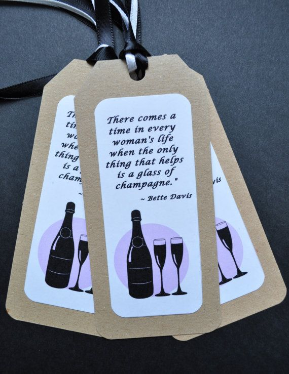 Champagne hang tags Set of 8 Glasses Bette Davis Quote Bridal Shower Gift on Ets...