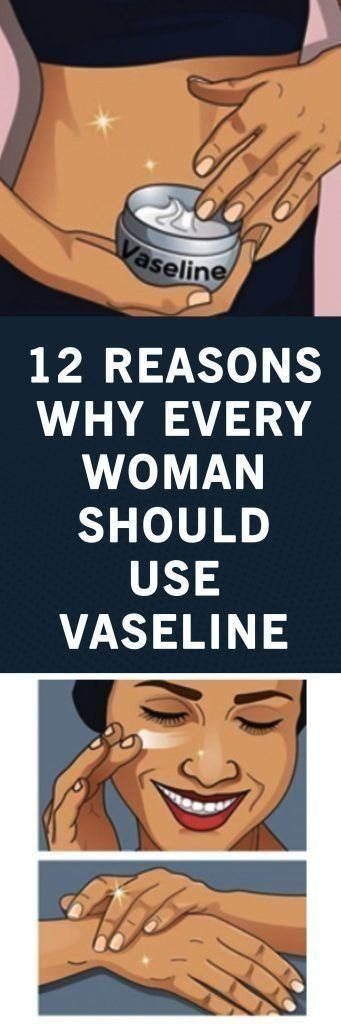 12 REASONS WHY EVERY WOMAN SHOULD USE VASELINE - #REASONS #VASELINE #WOMAN