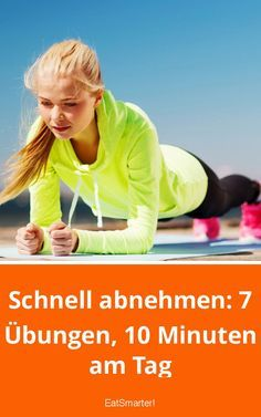 Quickly lose: 7 exercises, 10 minutes a day | eatsmarter.de