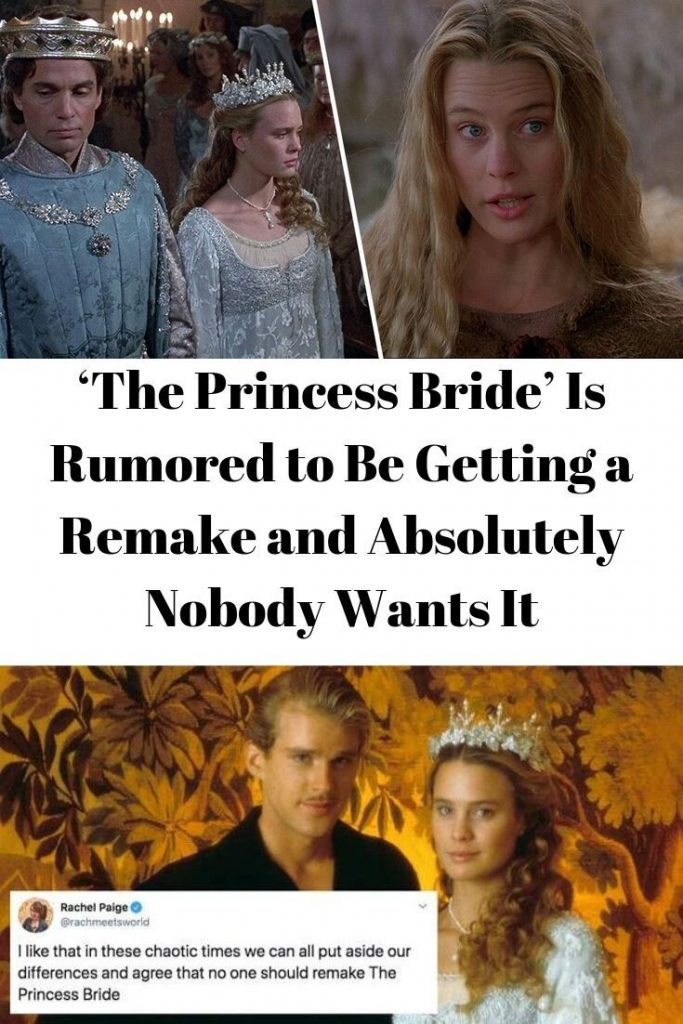 'The# Princess# Bride' Is# Rumored to Be# Getting a #Remake and# Absolutely#...