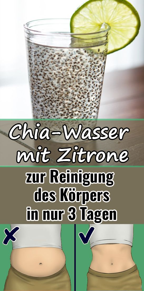Chia-water with lemon to remove accumulated fat and to cleanse the body