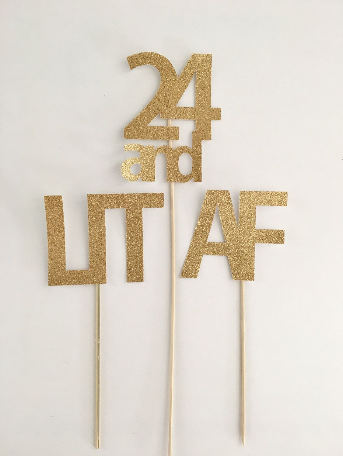 LIT AF cake birthday topper, Custom number, 21st birthday decoration, 30th, 40th, 50th cake topper, Let's Get Lit, As Fuck Topper,Get drunk
