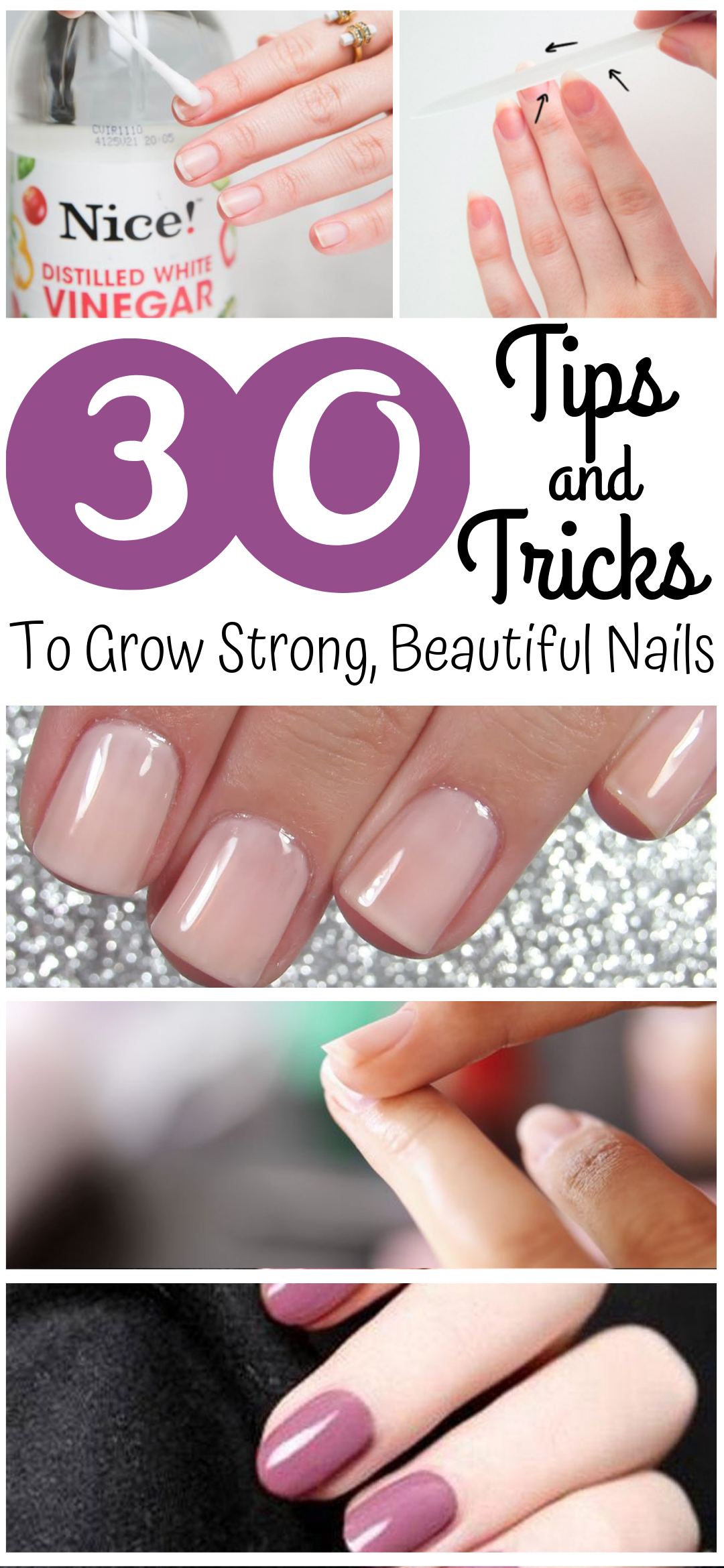 30 Tips And Tricks To Grow Strong, Beautiful Nails